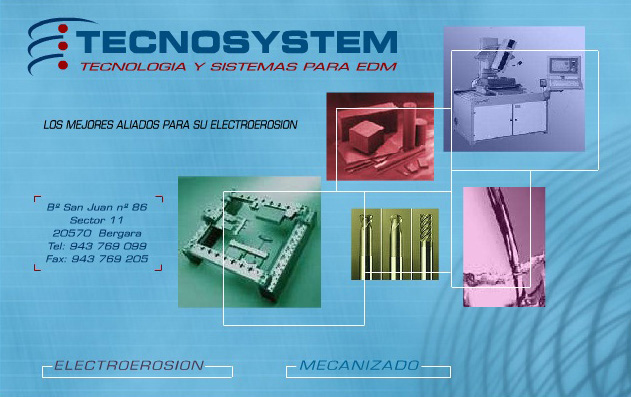 Tecnología y Sistemas para EDM, S.L. Tecnosystem