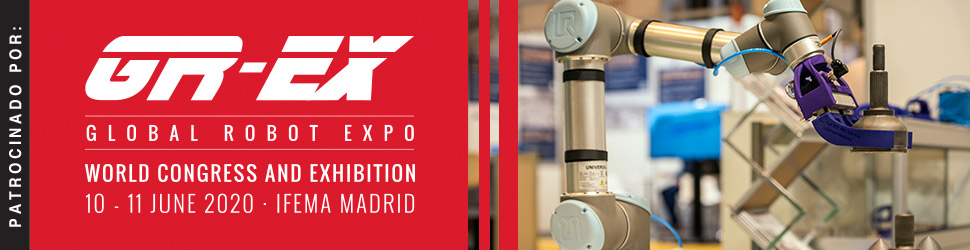 Global Robot Expo, S.L.: 10 - 11 Junio 2020 Ifema Madrid