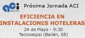 ACI: eficiencia en instalaciones hosteleras 24 de mayo