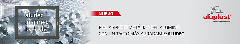 Aluplast fiel aspecto metálico del aluminio con un tacto más agradable: Aludec