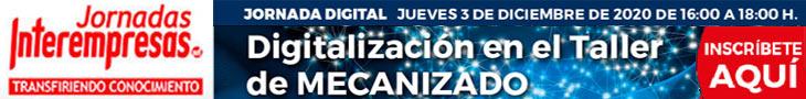 Digitalización en Talleres de Mecanizado 3/12/2020 de 16:00 - 18:00 h
