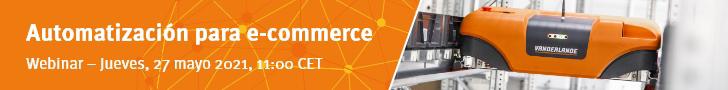 Vanderlande: automatización para e-commerce Wbinar jueves 27 de mayo 2021 11: CET