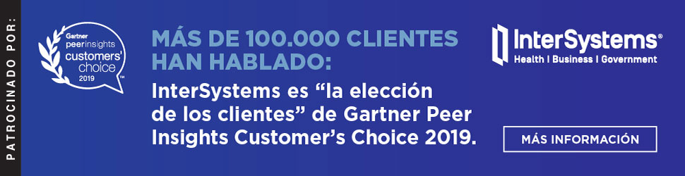 Intersystems es 'la elección de los cliente' de Gartner Peer Insighys Customer's Choice 2019