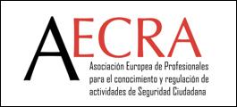 Aecra Asociación Europea de profesionales para el conocimiento y regulación de actividades de seguridad ciudadana