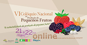 VI Colóquio Nacional de produção pequenos frutos 21 - 22 maio 2021 online