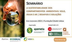 Seminário a sustentabilidade dos compatimentos ambientais: solo, água e AR desafios e soluções