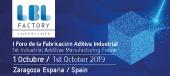 Layer by Layer Factory (LBL Factory): 1 de octrubre en Zaragoza I Foro de la fabricación aditiva industrial